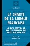 Éric Poirier - La Charte de la langue française - Ce qu'il reste de la loi 101 quarante ans après son adoption.