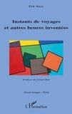 Éric Sivry - Instants de voyages et autres heures inventées.
