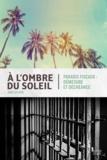 Éric St-Cyr - À l'ombre du soleil - Paradis fiscaux, démesure et déchéance.