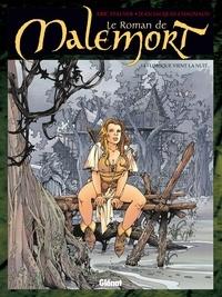 Éric Stalner - Le Roman de Malemort T04 : Lorsque vient la nuit....