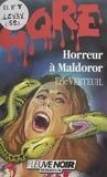 Éric Verteuil et Daniel Riche - Horreur à Maldoror.