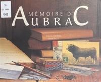 Étienne Andrieu et Claude Petit - Mémoire d'Aubrac.