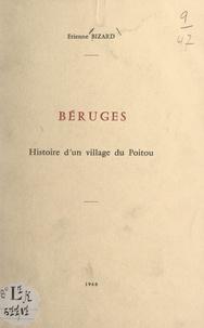 Étienne Bizard - Béruges - Histoire d'un village du Poitou.