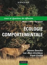 Étienne Danchin et Luc-Alain Giraldeau - Écologie comportementale - Cours et questions de réflexion.