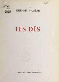 Étienne Huszar - Les dés.