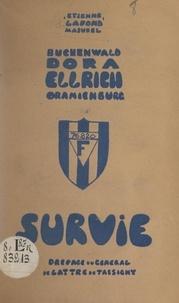Étienne Lafond-Masurel et Jean de Lattre de Tassigny - Buchenwald, Dora, Ellrich, Oranienburg : survie.