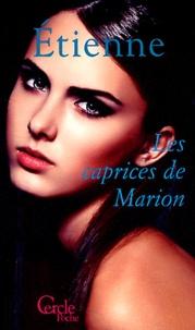 Étienne - Les Caprices de Marion.