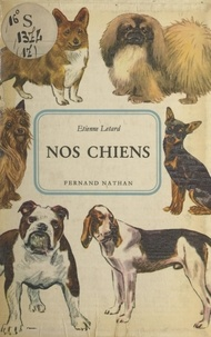 Étienne Letard et Harald Wiberg - Nos chiens.
