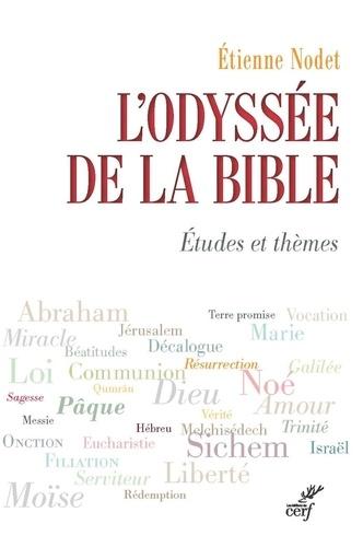 L'Odyssée de la Bible. Études et thèmes