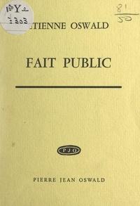 Étienne Oswald - Fait public.