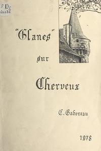 Étiennette Gaboreau - Glanes sur Cherveux.