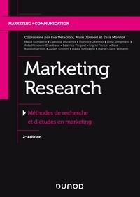 Éva Delacroix et Alain Jolibert - Marketing Research - Méthode de recherche et d'études en marketing.