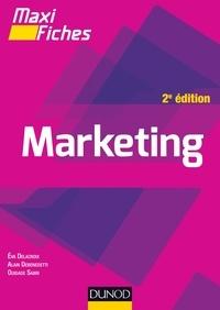 Éva Delacroix et Alain Debenedetti - Maxi fiches de Marketing - 2e éd..