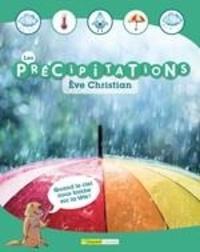 Ève Christian - Les précipitations.