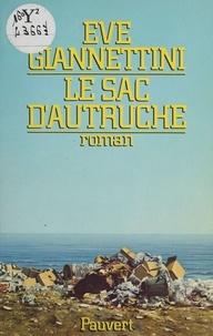 Ève Giannettini - Le Sac d'autruche.