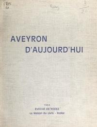 Évêché de Rodez - Aveyron d'aujourd'hui.