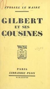 Éveline Le Maire - Gilbert et ses cousines.