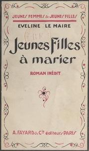 Éveline Le Maire - Jeunes filles à marier.