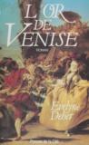 Évelyne Deher - L'Or de Venise.