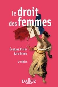 Évelyne Pisier et Sara Brimo - Le droit des femmes - 2e éd..