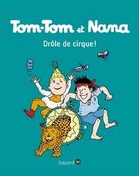 Jacqueline Cohen - Tom-Tom et Nana, Tome 07 - Drôle de cirque !.