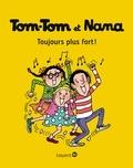 Bernadette Després et Évelyne Reberg - Tom-Tom et Nana, Tome 29 - Toujours plus fort !.