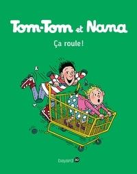Jacqueline Cohen - Tom-Tom et Nana, Tome 31 - Ça roule.