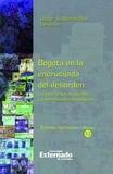 Óscar A. Alfonso Roa - Bogotá en la encrucijada del desorden - Estructuras socioespaciales y gobernabilidad metropolitana.