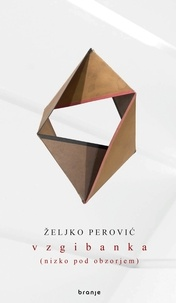 Željko Perović - Vzgibanka - (nizko pod obzorjem).