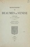 A. Allègre et Pierre Blachon - Monographie de Beaumes-de-Venise (Vaucluse).