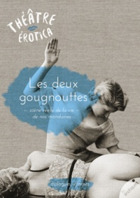 A. Anonyme - Les deux gougnottes - dialogues infâmes.