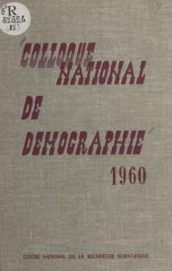 A. Armengaud et P. Barrère - Colloque national de démographie - Organisé par les instituts et centres universitaires de démographie, Strasbourg, 5-6-7 mai 196O.