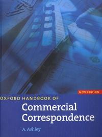 A Ashley - Oxford Handbook of Commercial Correspondence.