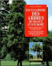 A-B Frigerio et Bernardo Ticli - Encyclopédie des arbres de France et d'Europe.