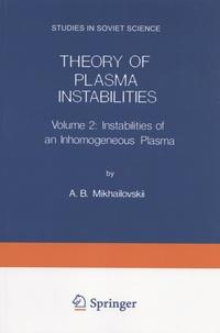 Theory of Plasma Instabilities - Volume 2, Instabilities of an Inhomogeneous Plasma.pdf