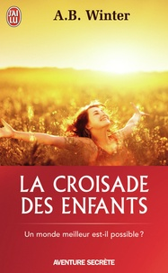 A-B Winter - La croisade des enfants - La Grande Mascarade se termine.