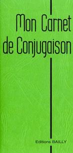 A Bailly - Mon carnet de conjugaison.