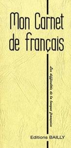 A Bailly - Mon carnet de français.