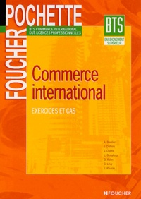 A Barelier et Jacques Duboin - Commerce international BTS - Exercices et cas.