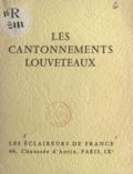 A. Barniaudy et J. Beulze - Les cantonnements louveteaux.