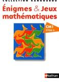 A Bats et Jean-Christophe Deledicq - Enigmes & Jeux mathématiques CM1.