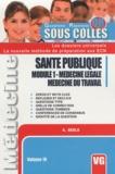 A. Beele - Santé publique module 1 - Médecine légale, médecine du travail.