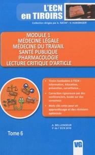 A. Bellesoeur - Module 1 - Médecine légale, médecine du travail, santé publique, pharmacologie, lecture critique d'article.