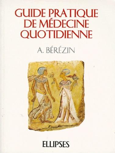 A Berezin - Guide pratique de médecine quotidienne.