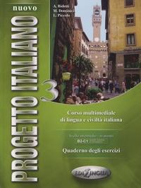 A Bidetti et Marco Dominici - Nuovo Progetto italiano 3 - Quaderno degli esercizi.