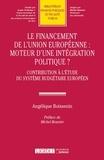 A Boissenin - Le financement de l'Union européenne : moteur d'une intégration politique.