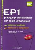 A Bosco et G De Wit - EP1 pratique professionnelle sur poste informatique BEP Métiers du secrétariat Métiers de la comptabilité.