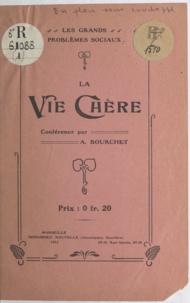 A. Bourchet - La vie chère.