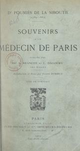 A. Branche et L. Dagoury - Dr Poumiès de La Siboutie, 1789-1863 - Souvenirs d'un médecin de Paris.