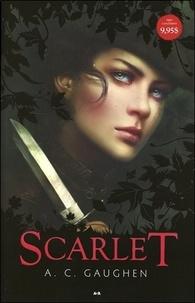 A. C. Gaughen - Scarlet Tome 1 : .
